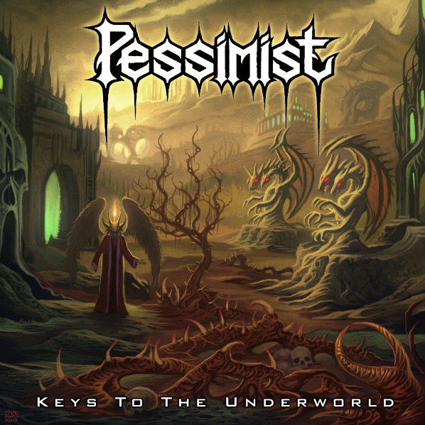 Pessimist - Keys To The Underworld